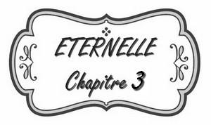 chapitre_3_éternelle