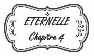 chapitre_4_éternelle