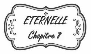 chapitre_7_éternelle