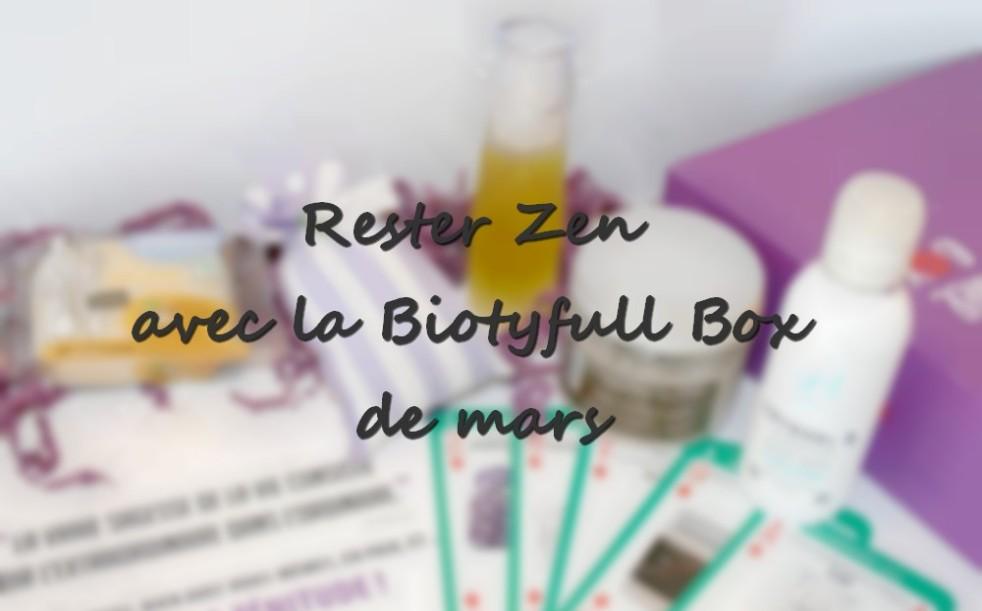 avis_biotyfull_box_mars_2016_choupnbeauty_07